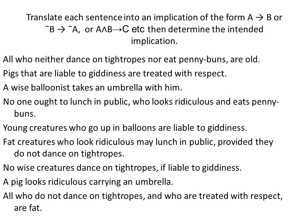 All who neither dance on tightropes nor eat penny-buns, are old. Pigs that are liable to giddiness are treated with respect. A wise balloonist takes a