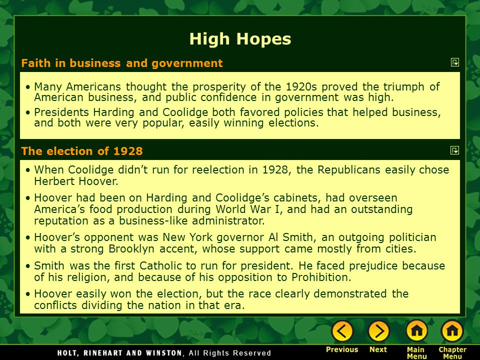 Faith in business and government Many Americans thought the prosperity of the 1920s proved the triumph of American business, and public confidence in