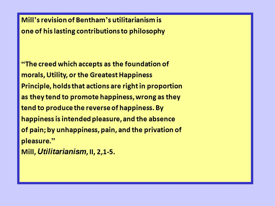 mill vs bentham essay Explain the main differences between the utilitarianism of jeremy bentham and that of john stuart mill - download as word doc (doc / docx), pdf file (pdf), text file (txt) or read online utilitarianism essay received around 16/25 from a very harsh marker good for revision craming.