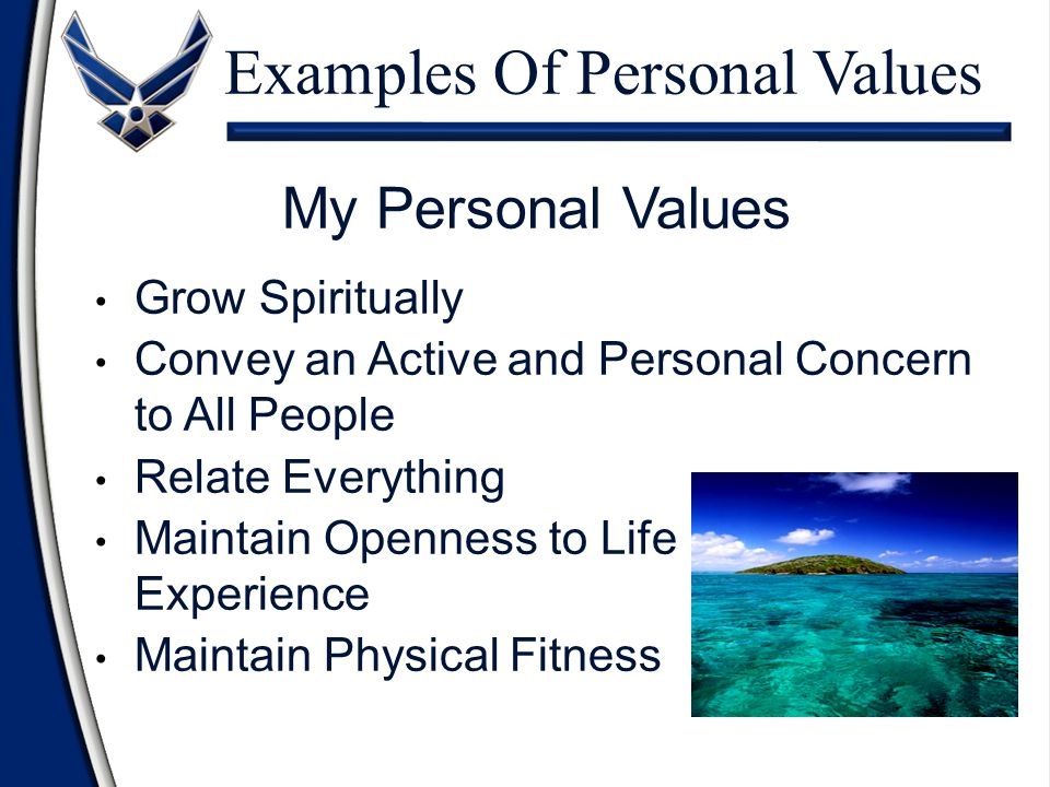 "Personal Values Choices, Beliefs, and Attitudes Not ""Good"" or ""Bad"" Express Personal Preference"