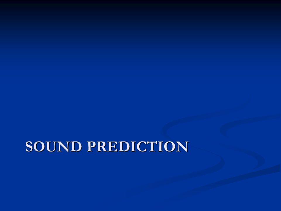 SOUND PREDICTION