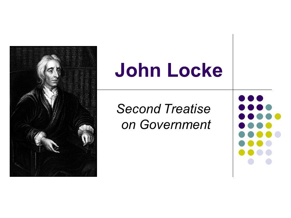 John Locke Second Treatise on Government