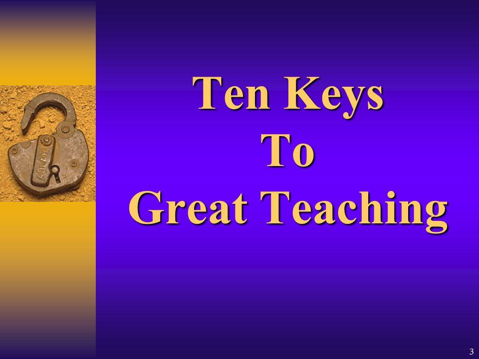 3 Ten Keys To Great Teaching