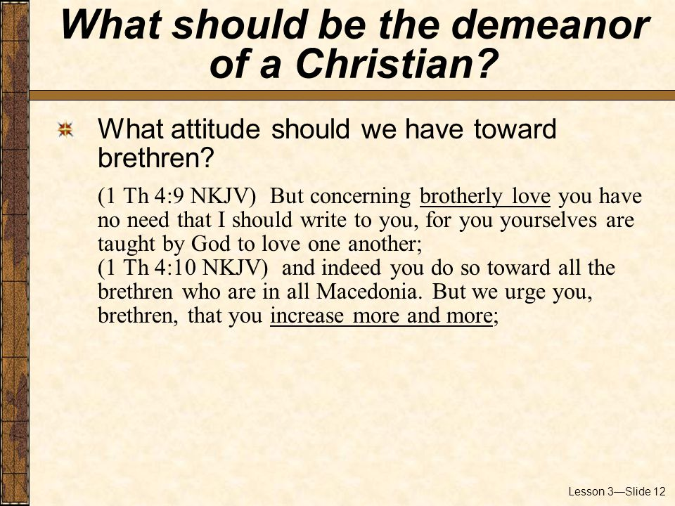 Lesson 3—Slide 12 What attitude should we have toward brethren.