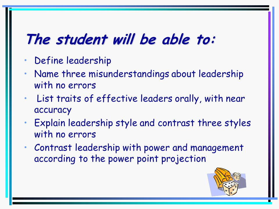Name leaders and their traits Take 10-12 minutes…. In groups of three, name: –1 person you know personally –1 person you have seen or heard about –Lis