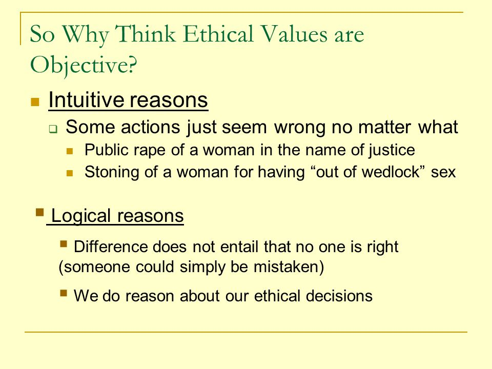 The Metaphysical Status of Values Still, it seems that values are in here and not out there Our questions then:  Can ethical values/principles be objective, without being empirical.