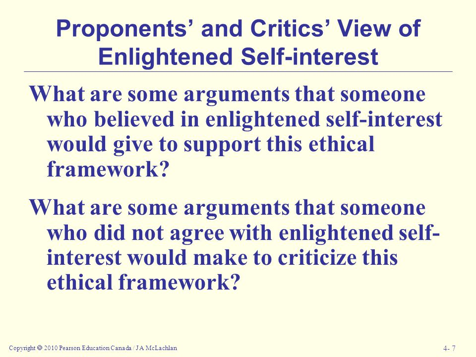 Copyright  2010 Pearson Education Canada / J A McLachlan 4- 8 Contractarianism John Rawls An implied agreement or social contract intended to ensure equality and justice for all members of a society.