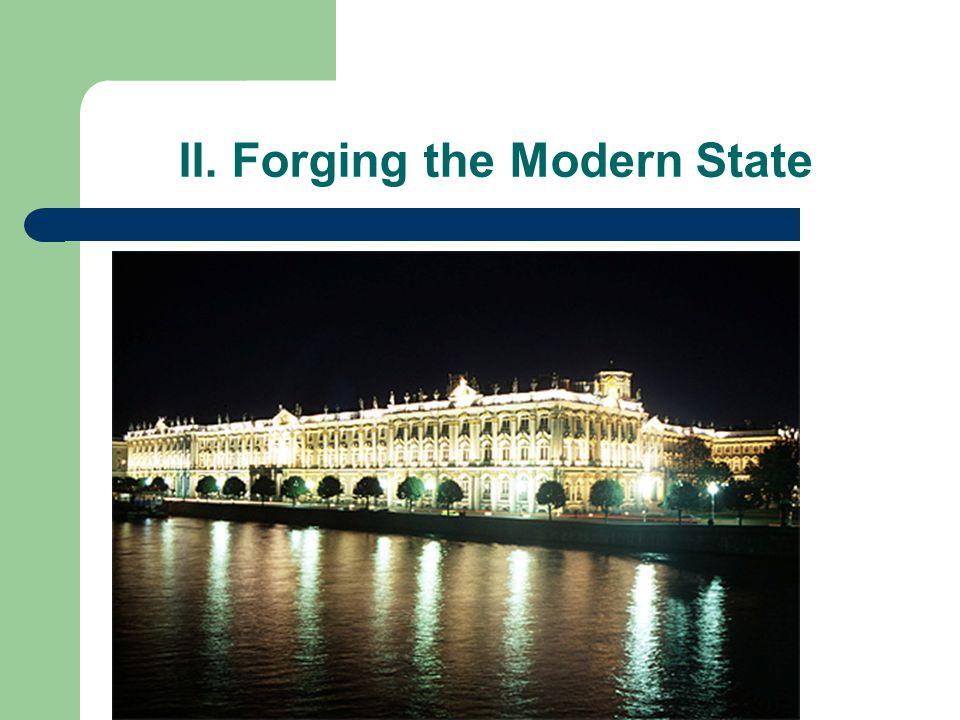 II. Forging the Modern State