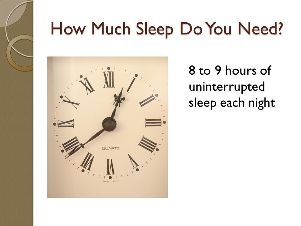SLEEP HYGIENE Avoid caffeine after 3pm Avoid big meals near bedtime Use your bedroom only for relaxation and sleep.