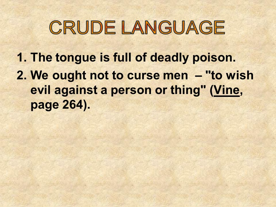 1.The tongue is full of deadly poison.