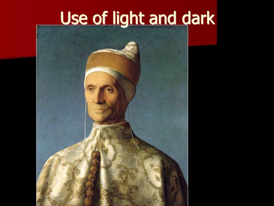 Use of light and dark