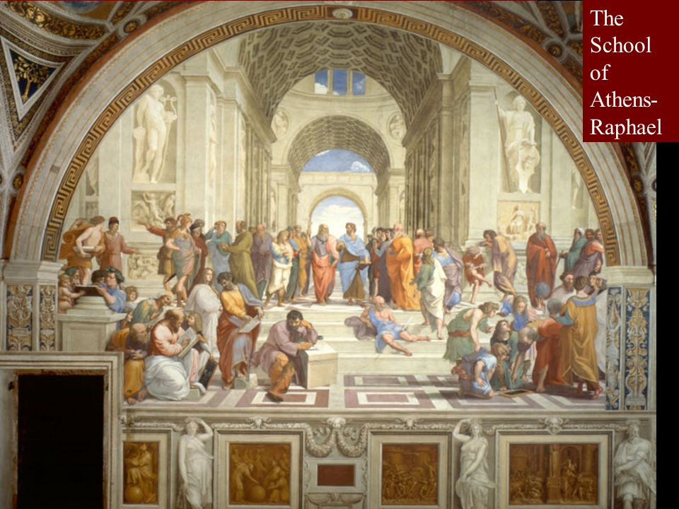 The School of Athens- Raphael