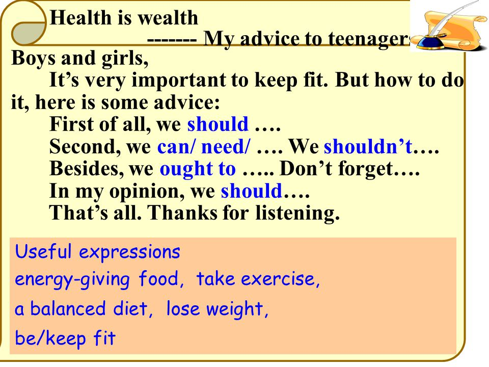 Health is wealth ------- My advice to teenagers Boys and girls, It's very important to keep fit.