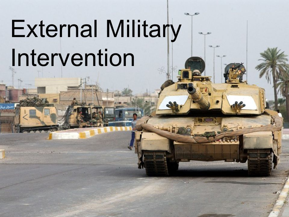External Military Intervention