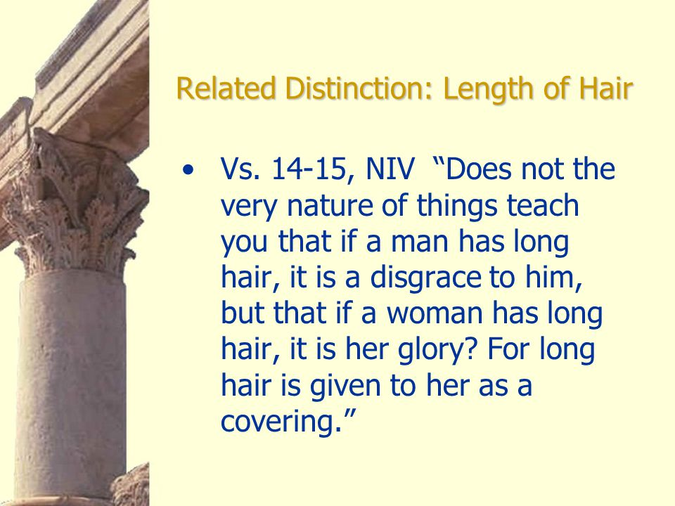 Related Distinction: Length of Hair Vs.