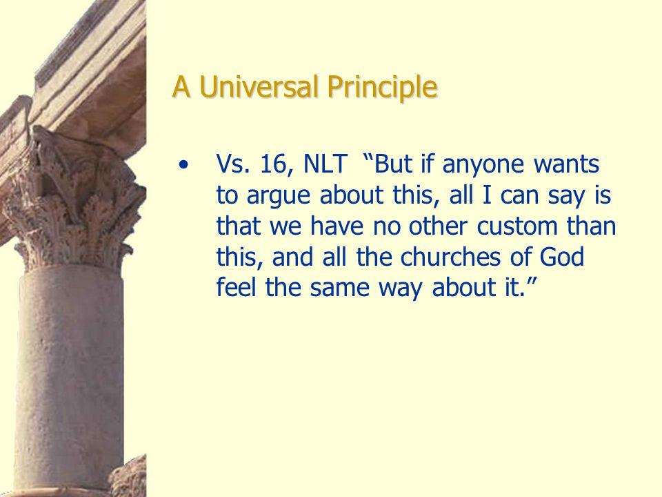 A Universal Principle Vs.