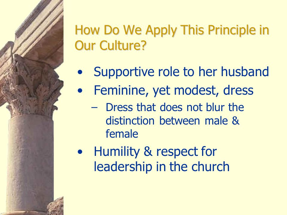 How Do We Apply This Principle in Our Culture.
