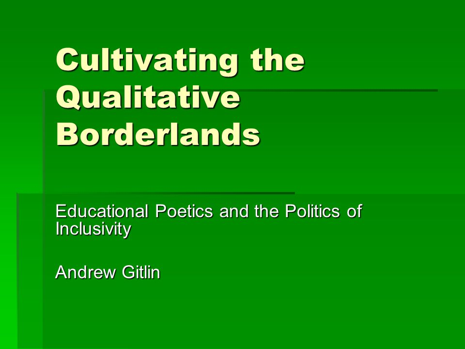 multidimensional  The inclusive politics found in many qualitative methodologies in the field of education also does little to address how research participants, both researcher and subjects , may be one-dimensional (i.e., they may be shrouded by affirmative culture).