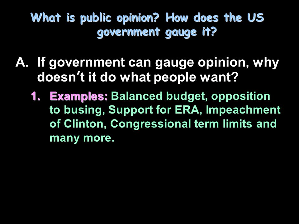 Reasons public policy and public opinion may differ publics A.Many constitutional checks (why?) on public opinion; many publics conflict Examples.