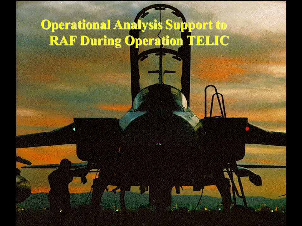 Operational Analysis Support to RAF During Operation TELIC