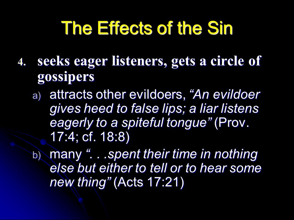 The Effects of the Sin 4.