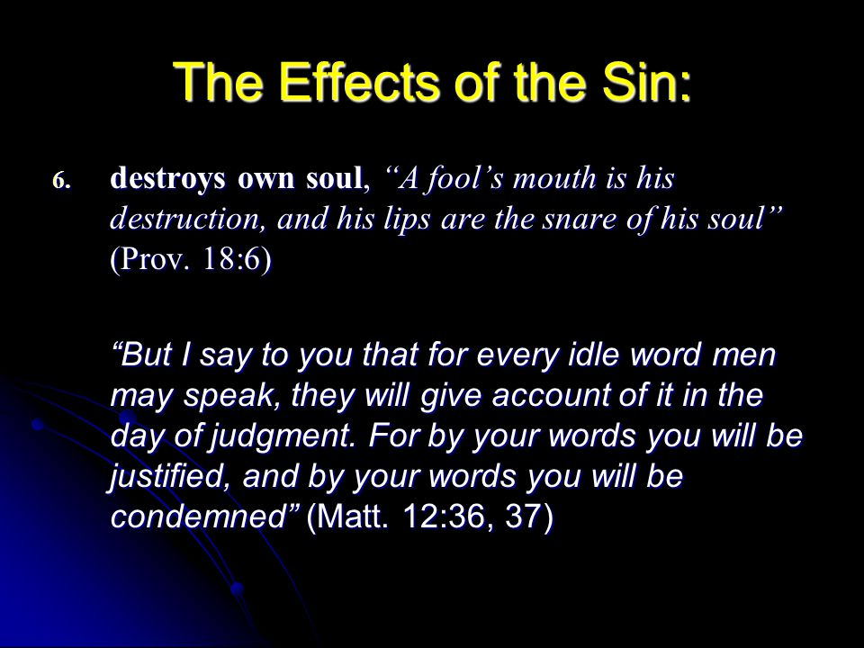 The Effects of the Sin: 6.