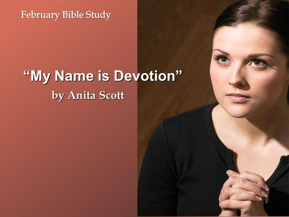 """My Name is Devotion"" by Anita Scott"