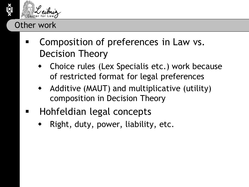 Other work  Composition of preferences in Law vs.