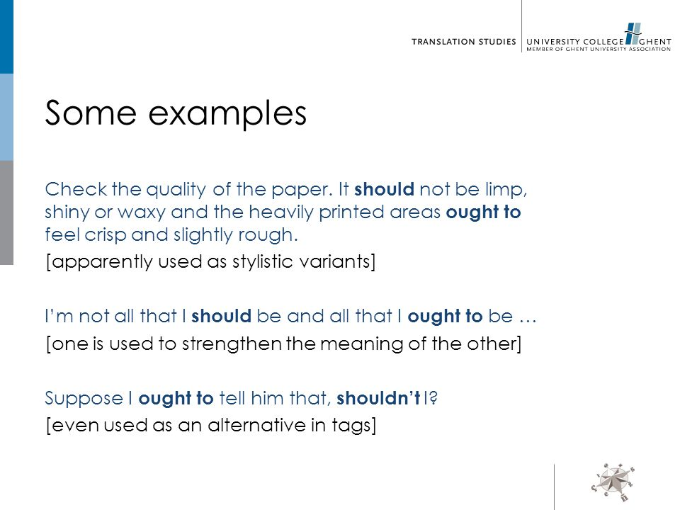 Testable question: Is the ratio of (E+M) to D really higher for should than for ought to .