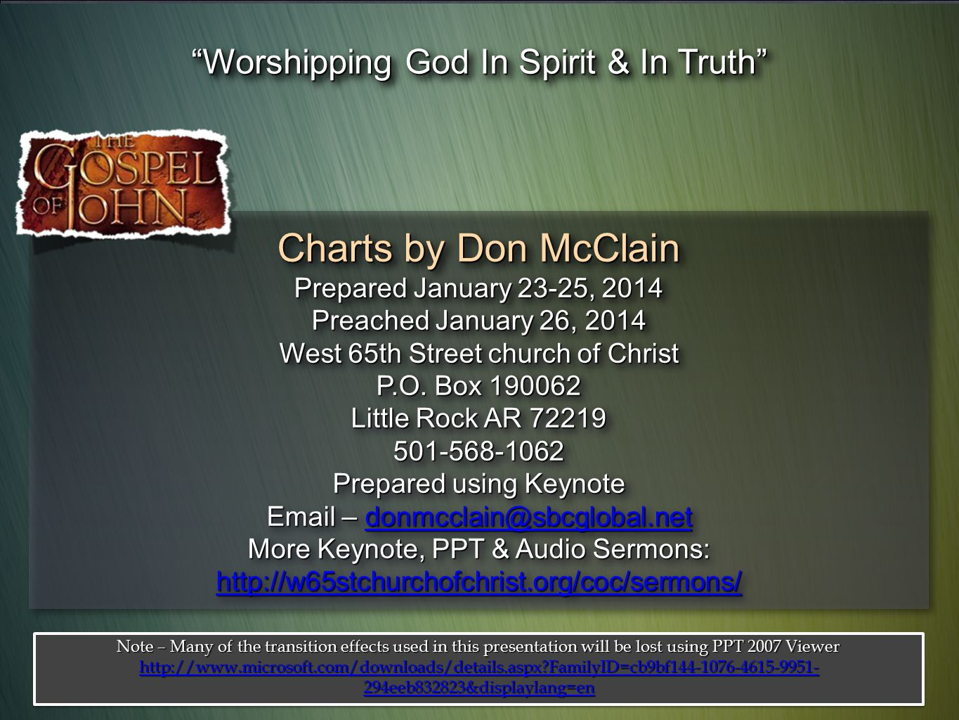 Charts by Don McClain Prepared January 23-25, 2014 Preached January 26, 2014 West 65th Street church of Christ P.O. Box 190062 Little Rock AR 72219 50
