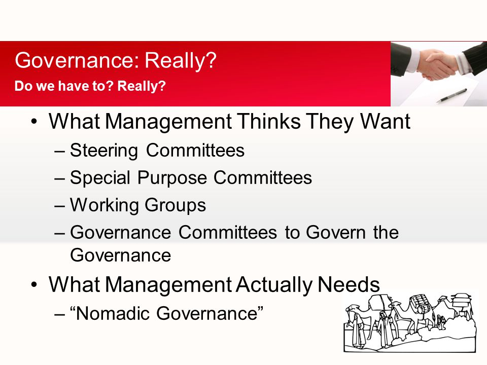 Governance: Really. Do we have to. Really.