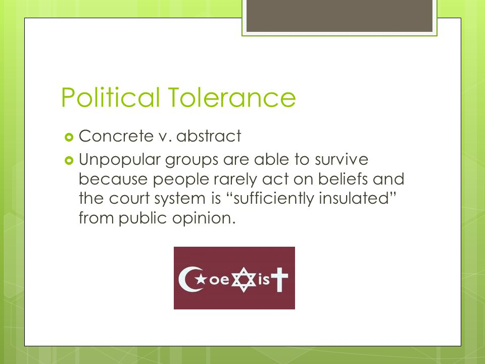 Political Tolerance  Concrete v.