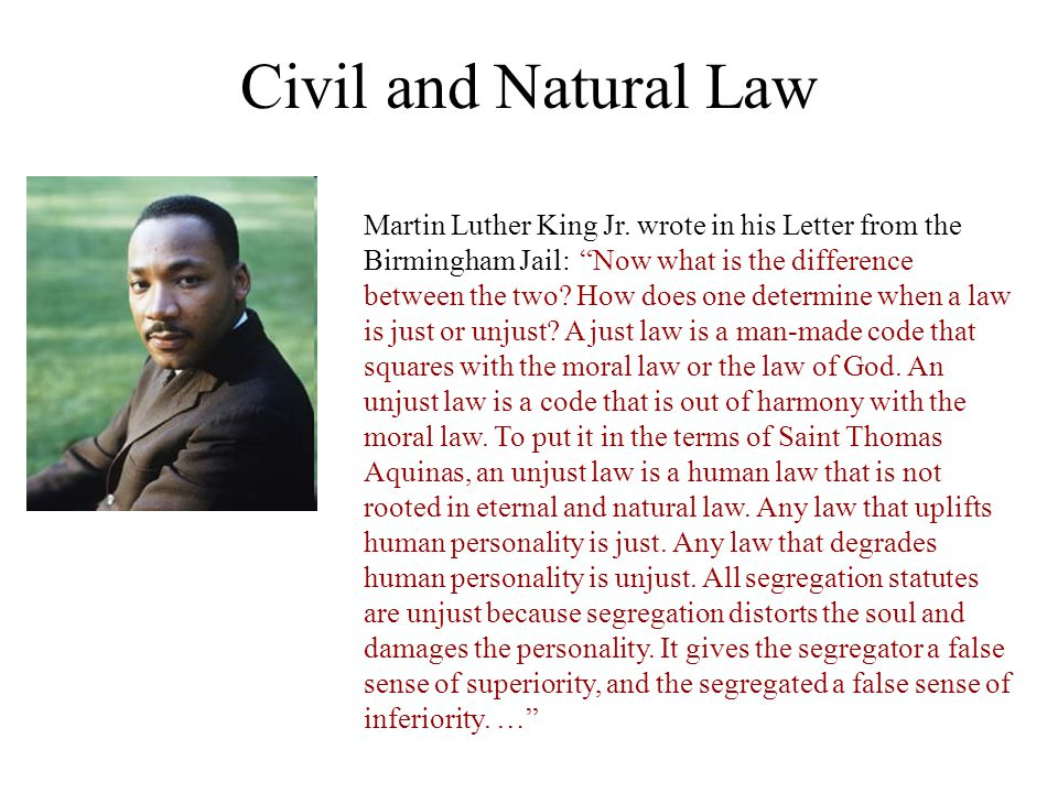 Civil and Natural Law Martin Luther King Jr.