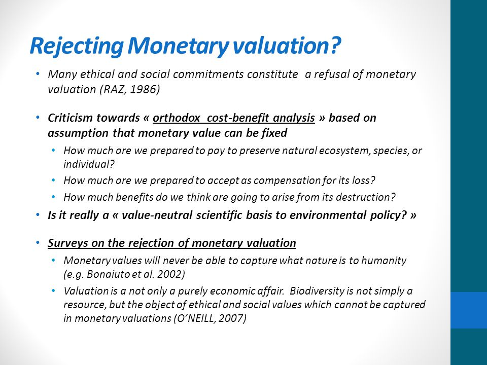 Rejecting Monetary valuation.