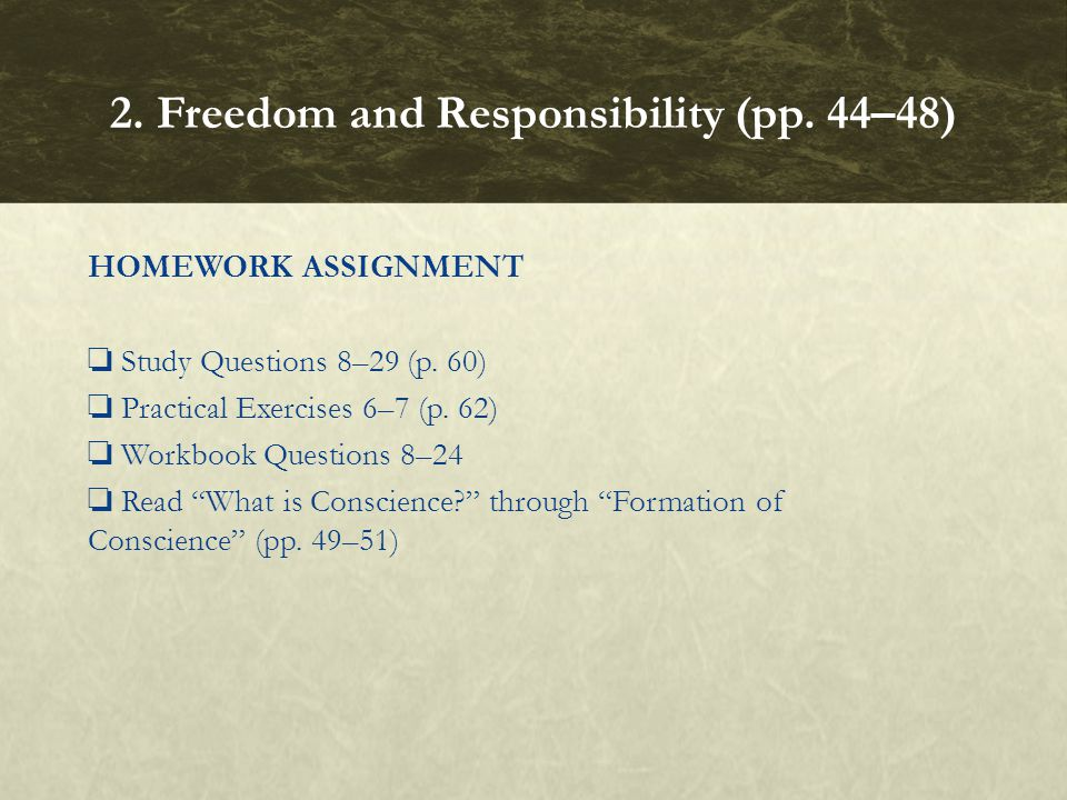 HOMEWORK ASSIGNMENT ❏ Study Questions 8–29 (p.60) ❏ Practical Exercises 6–7 (p.