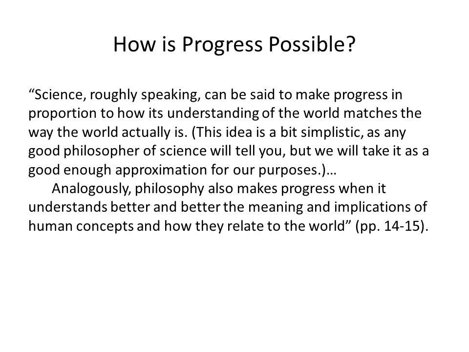 How is Progress Possible.