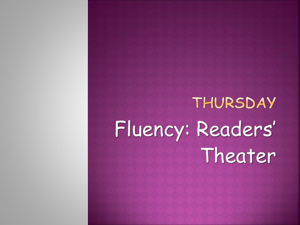 Fluency: Readers' Theater