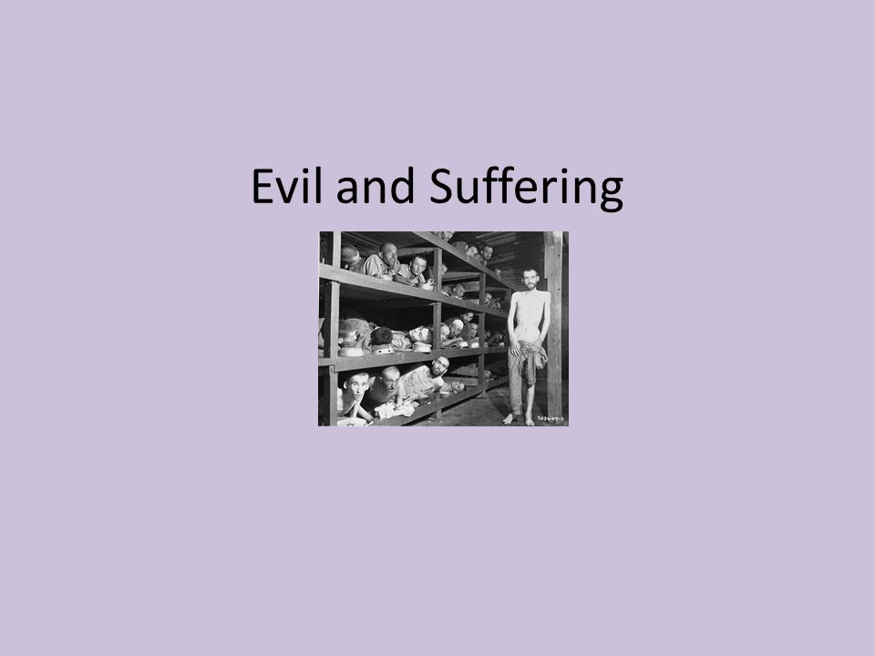 Evil and Suffering