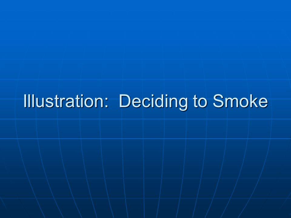 Illustration: Deciding to Smoke