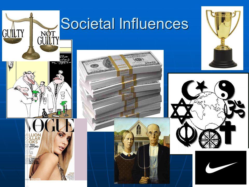 Societal Influences