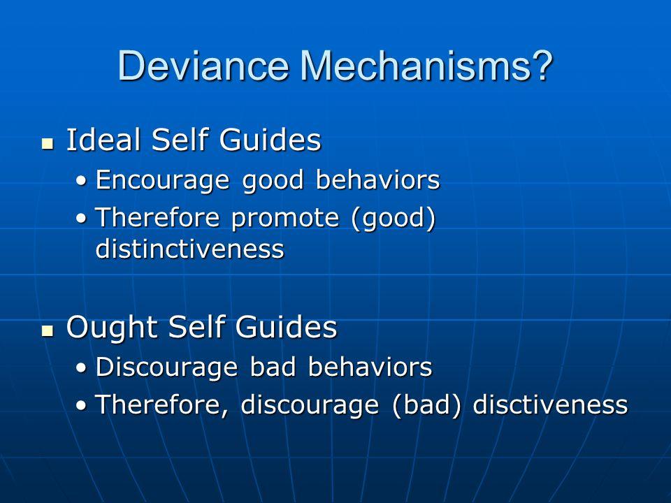 Deviance Mechanisms.