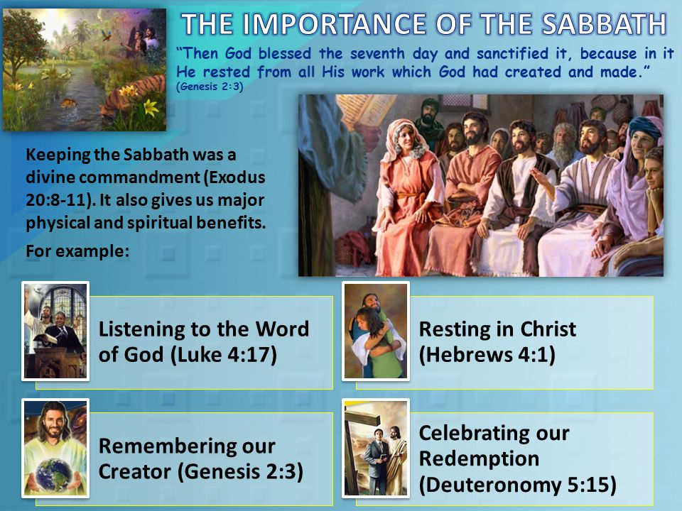 God saw that a Sabbath was essential for man, even in Paradise.