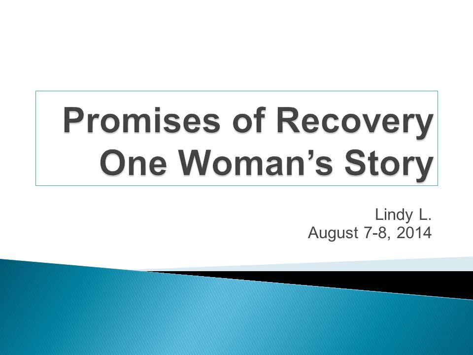Lindy L. August 7-8, 2014