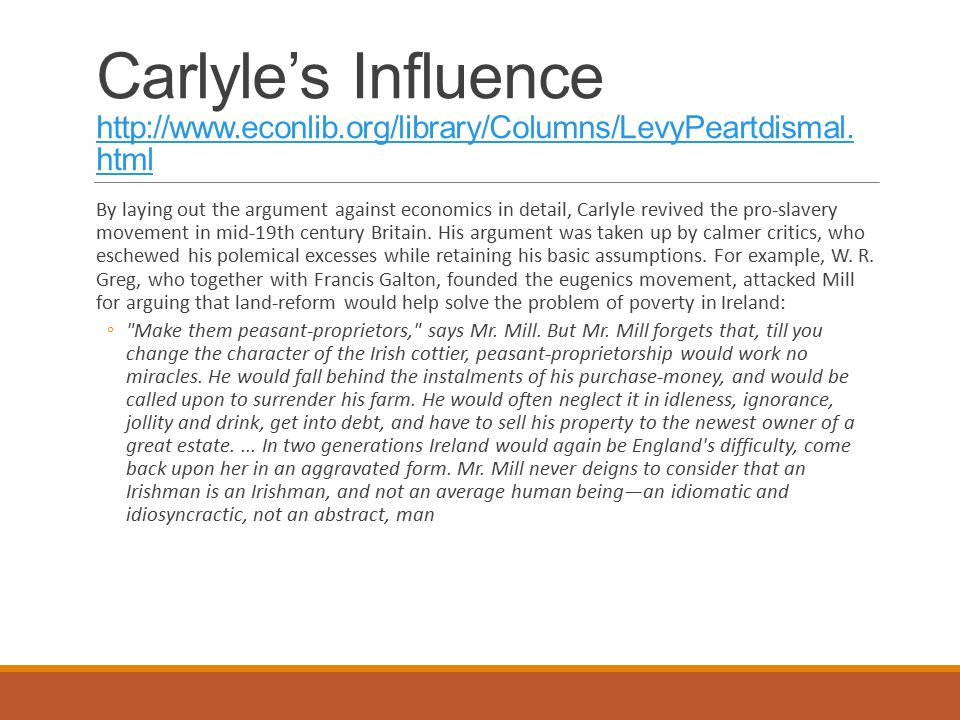 Carlyle's Influence http://www.econlib.org/library/Columns/LevyPeartdismal.