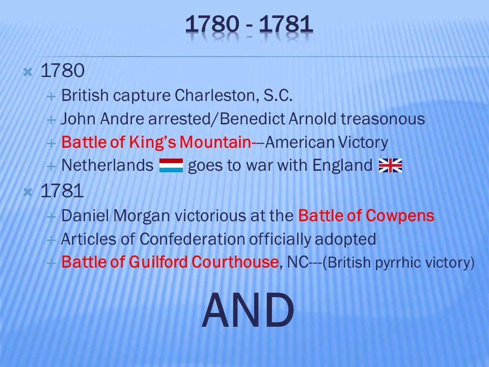  1780  British capture Charleston, S.C.