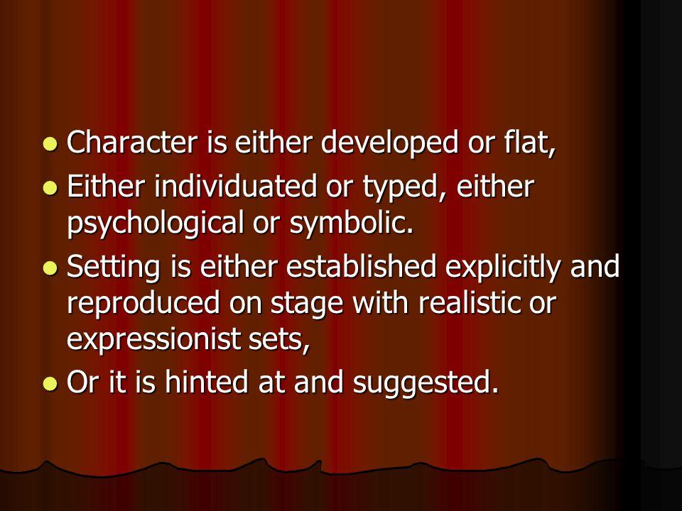 Archetypal drama aims at symbolic or mythic interpretations of experience.