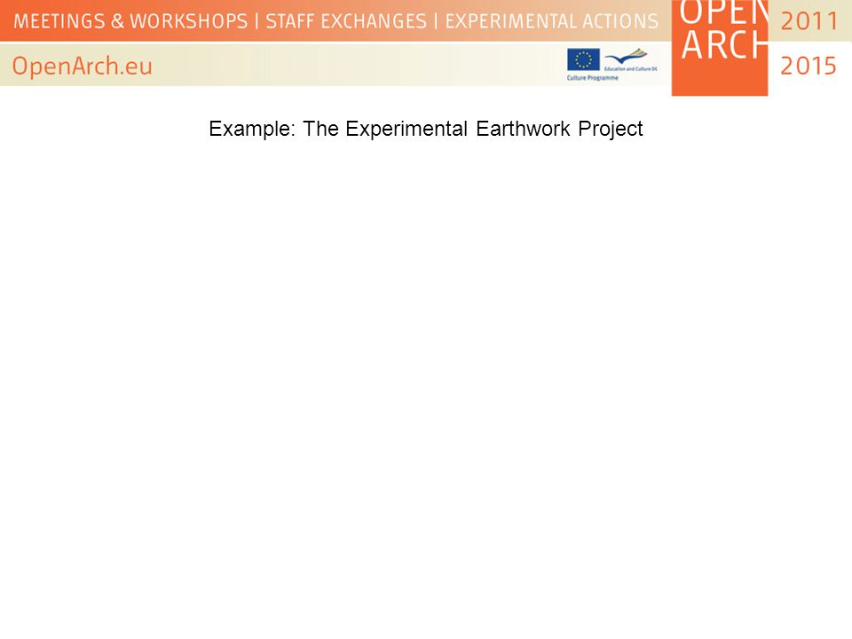Example: The Experimental Earthwork Project