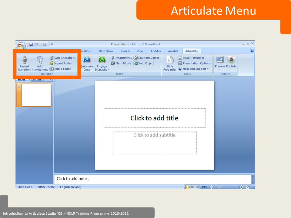 Introduction to Articulate Studio '09 - NDLR Training Programme 2010-2011 Articulate Menu