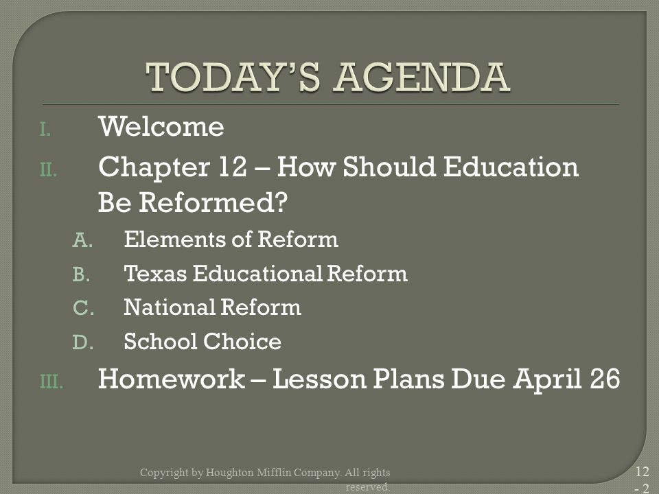 I.Welcome II. Chapter 12 – How Should Education Be Reformed.