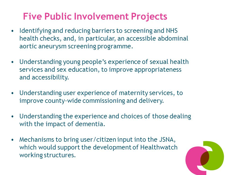 Five Public Involvement Projects Identifying and reducing barriers to screening and NHS health checks, and, in particular, an accessible abdominal aortic aneurysm screening programme.